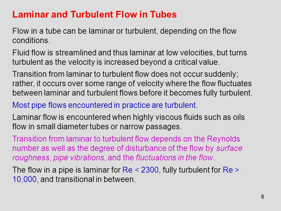 17 An NTU greater than 5 indicates that the fluid flowing in a tube will reach the surface temperature at the exit regardless of the inlet temperature.