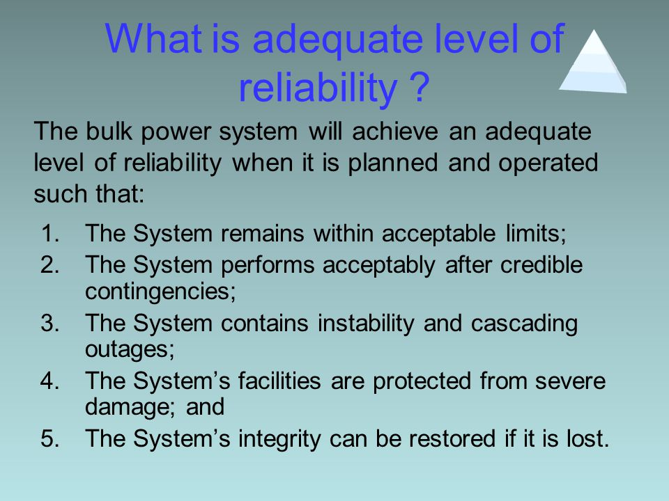What is adequate level of reliability .