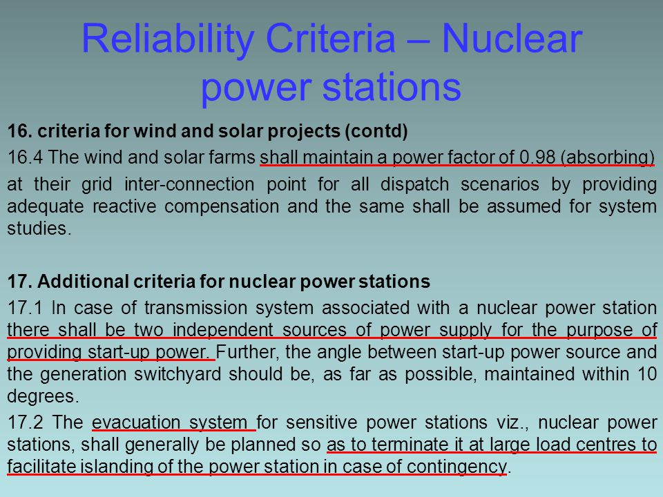 Reliability Criteria – Nuclear power stations 16.