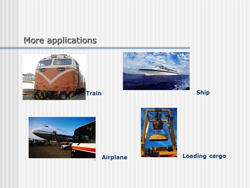 Moreapplications More applications Train Airplane Ship Loading cargo 5