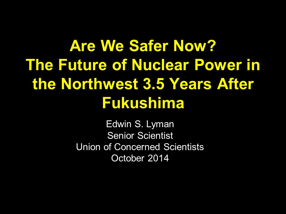 Would we have been ready.NRC and industry asserted soon after Fukushima that U.S.