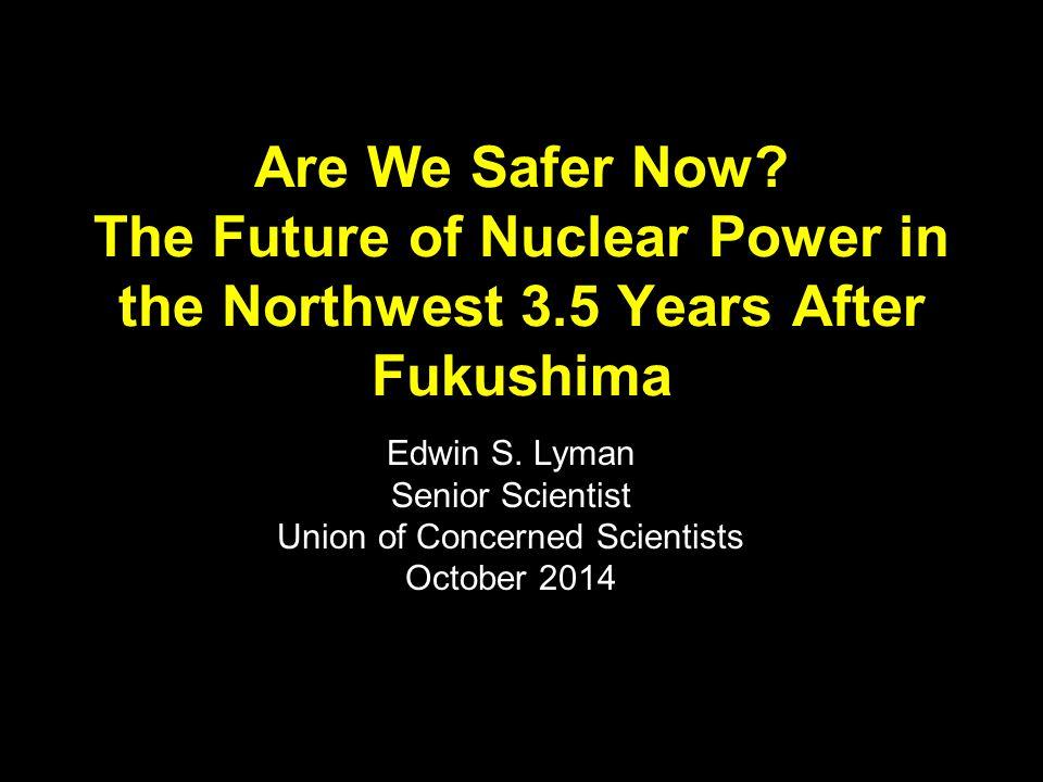 Fukushima: Why should we care.