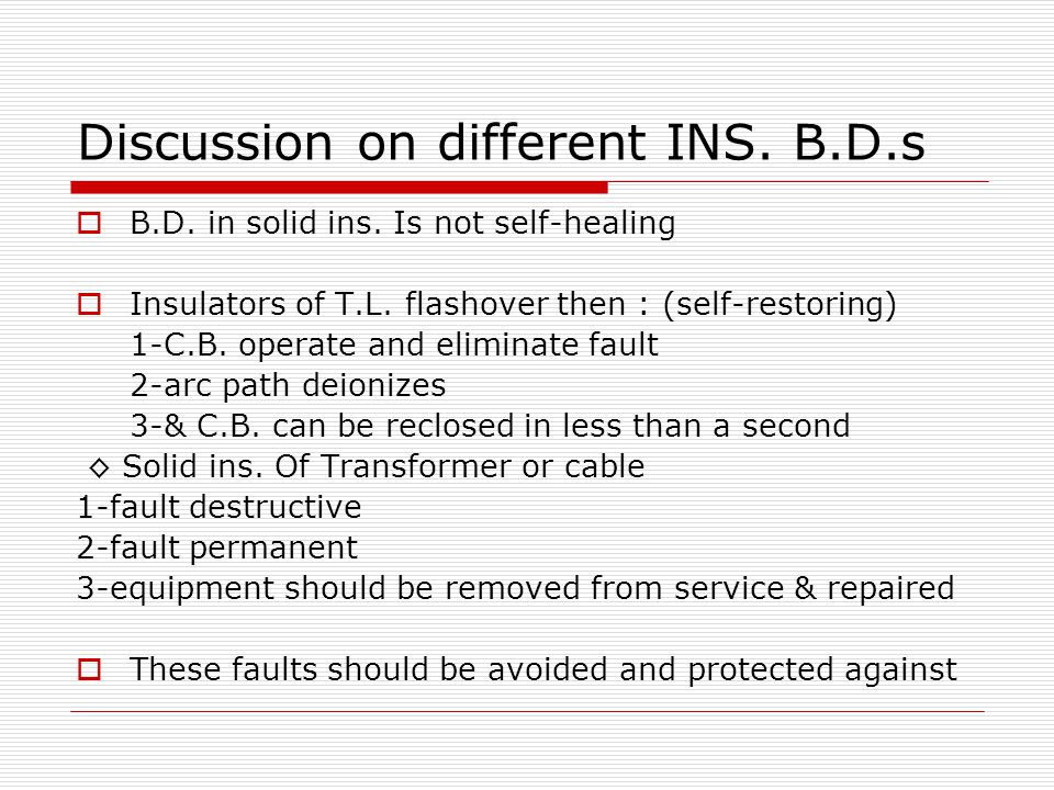 Discussion on different INS. B.D.s  B.D. in solid ins.