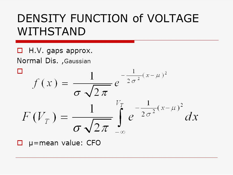 DENSITY FUNCTION of VOLTAGE WITHSTAND  H.V. gaps approx.