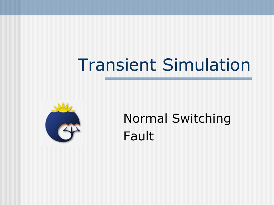 Transient Simulation Normal Switching Fault