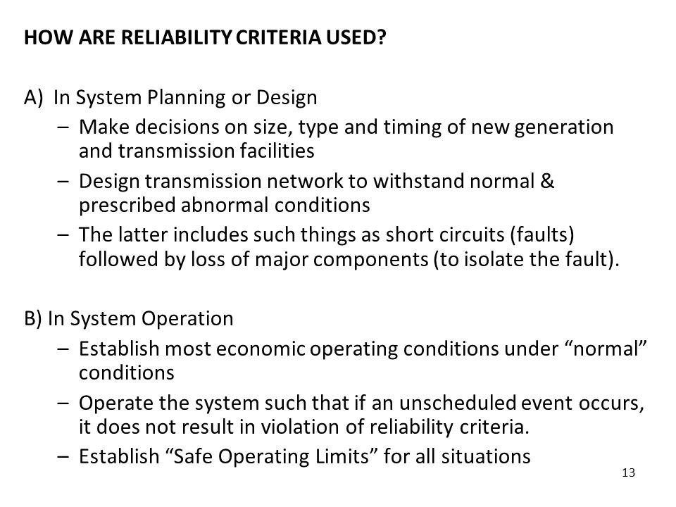 13 HOW ARE RELIABILITY CRITERIA USED.