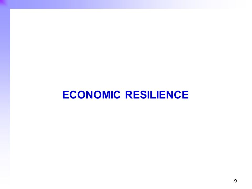 10 Economic resilience refers to the extent to which an economy can withstand or bounce back from the negative effects of external shocks.
