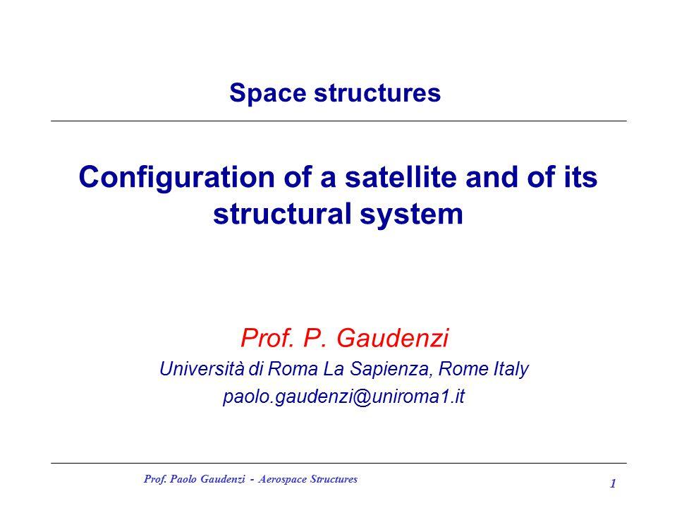 Prof. Paolo Gaudenzi - Aerospace Structures 12 INTELSAT VI: DOUBLE SPIN TLC SATELLITE