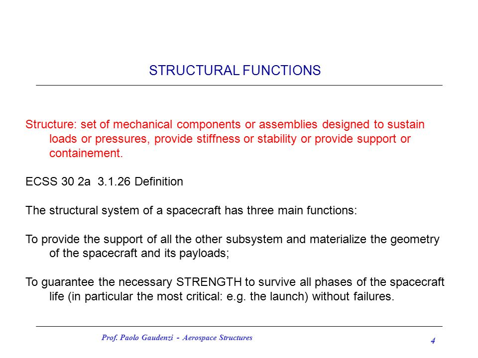 Prof.Paolo Gaudenzi - Aerospace Structures 5 STRUCTURAL FUNCTIONS (2) 3.