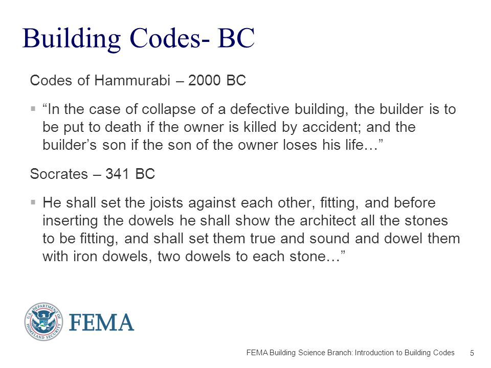 Origins of Modern Codes  Insurance industry: Establish standards to minimize accidents/claims.