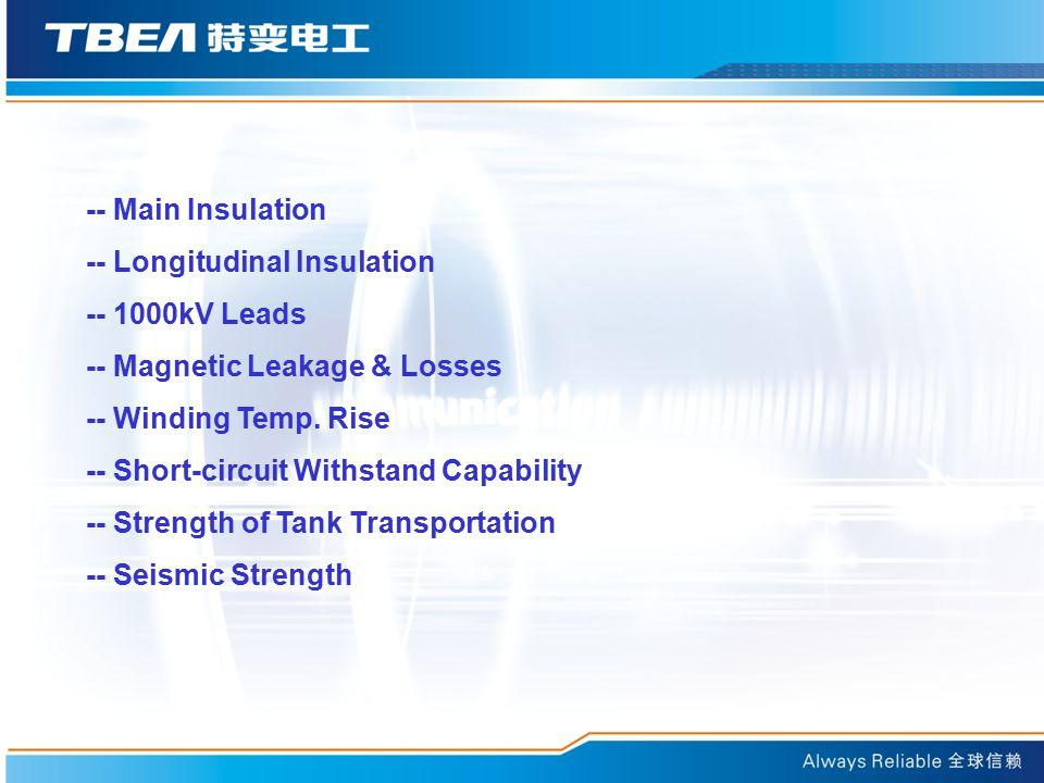 -- Main Insulation -- Longitudinal Insulation -- 1000kV Leads -- Magnetic Leakage & Losses -- Winding Temp.