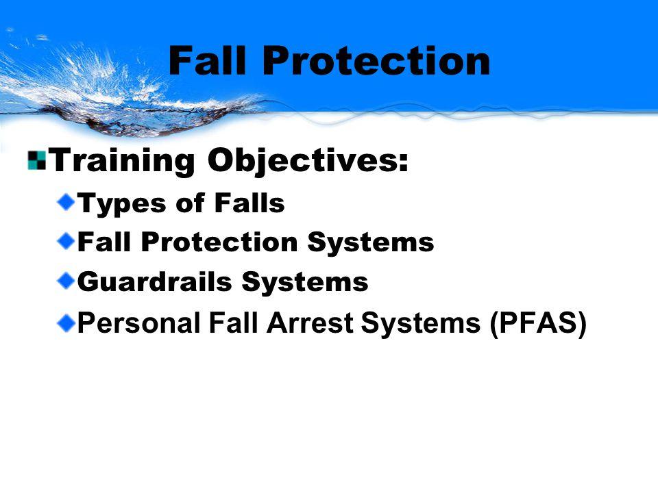 PFAS Cont.Anchorage, connectors, body belt or body harness Cont.