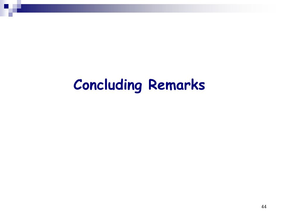 44 Concluding Remarks