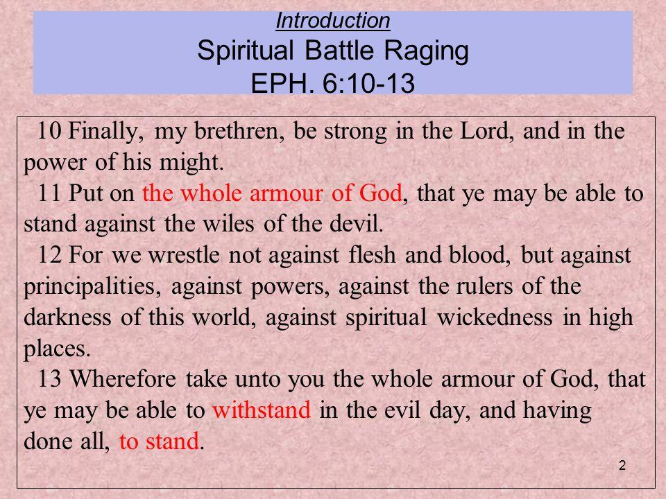 2 Introduction Spiritual Battle Raging EPH.