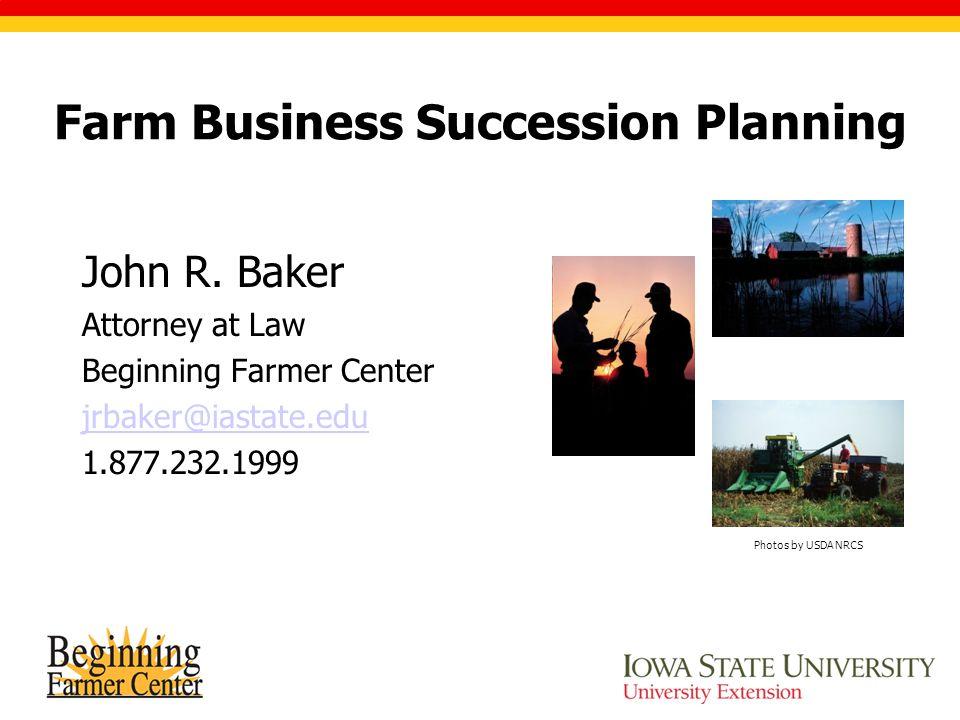 Farm Business Succession Planning John R.
