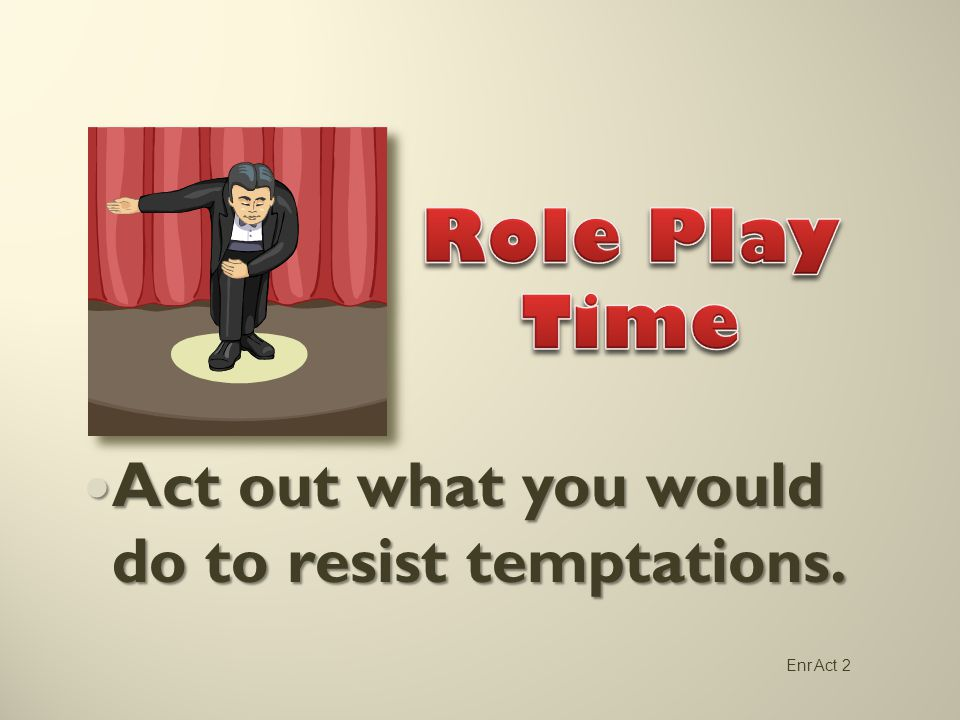 Deciding what to do in advance is an important help in resisting temptation. Deciding what to do in advance is an important help in resisting temptati