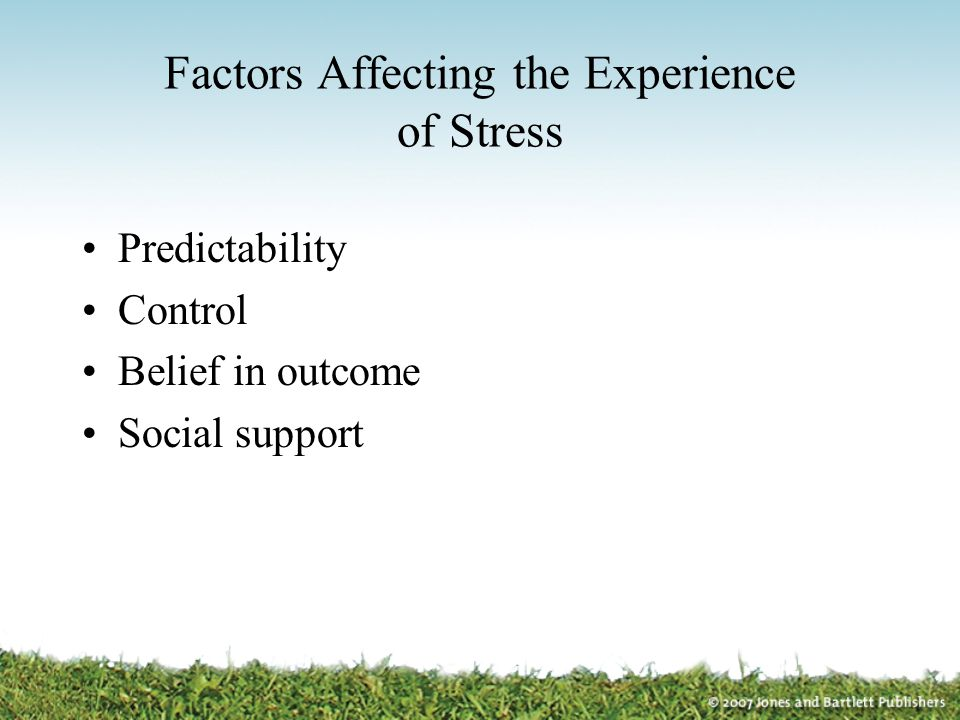 Factors Affecting the Experience of Stress Predictability Control Belief in outcome Social support
