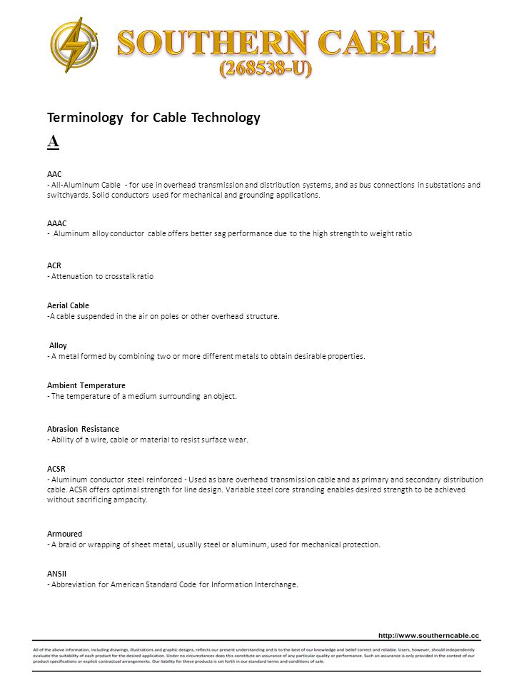 Terminology for Cable Technology AAC - All-Aluminum Cable - for use in overhead transmission and distribution systems, and as bus connections in subst