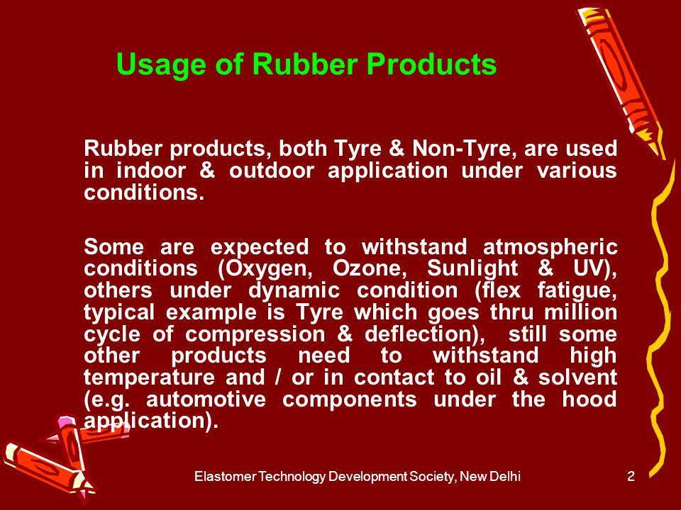 Elastomer Technology Development Society, New Delhi3 Failed Product