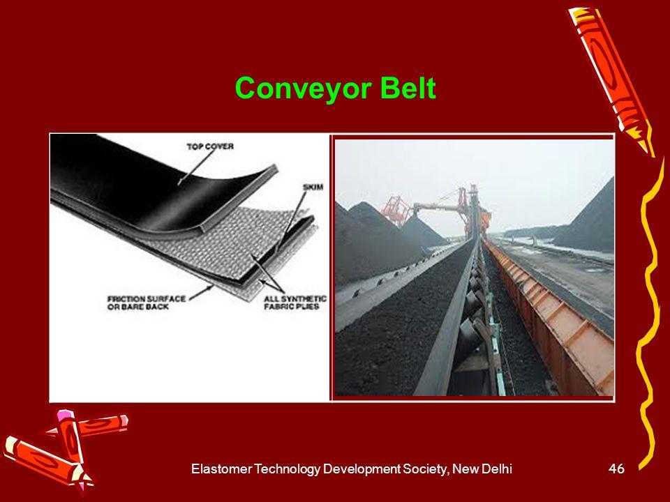Elastomer Technology Development Society, New Delhi47 Hose
