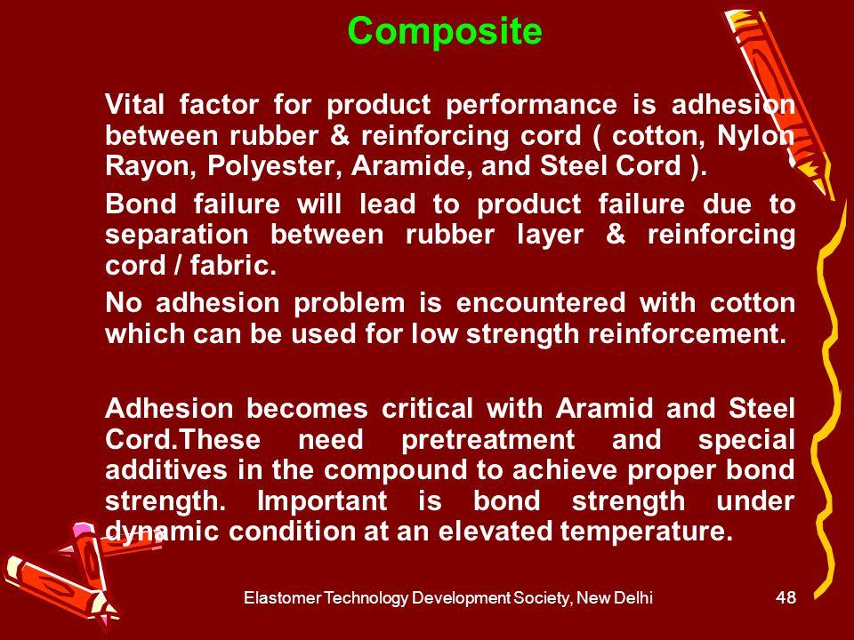 Elastomer Technology Development Society, New Delhi49 Gaskets / Seal / Bush / Car Channels / Engine Mount / Load Bearing Pads – Bridge / Seismic isolation / Railway items.