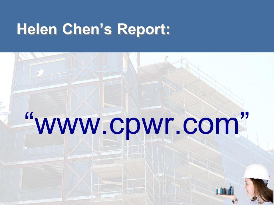 Helen Chen's Report: www.cpwr.com