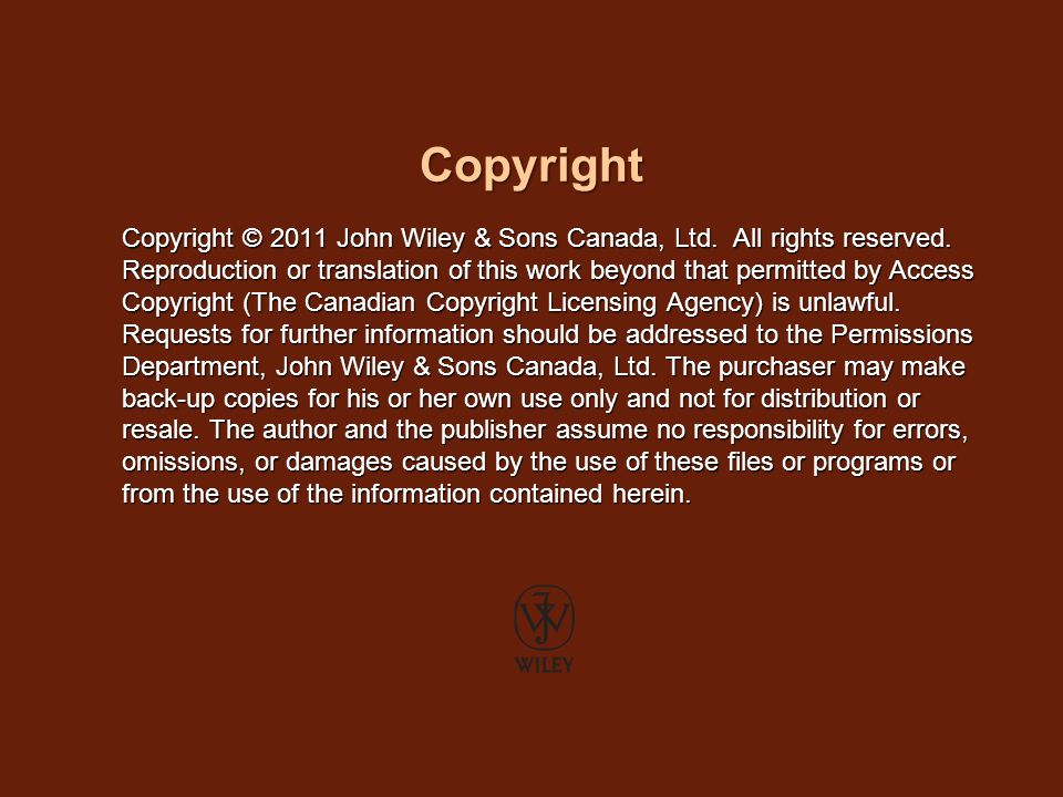 Copyright Copyright © 2011 John Wiley & Sons Canada, Ltd.