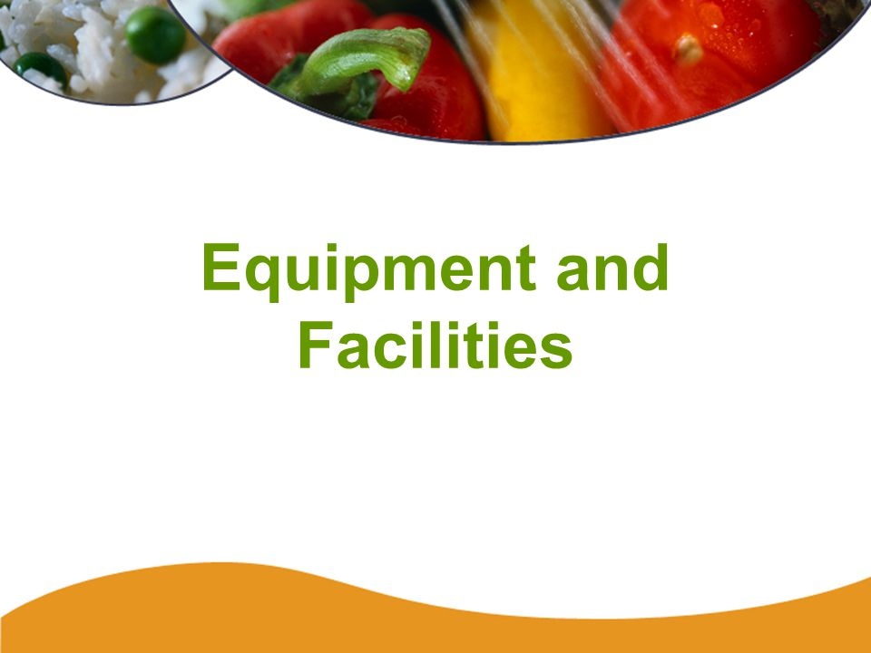 Equipment and Facilities