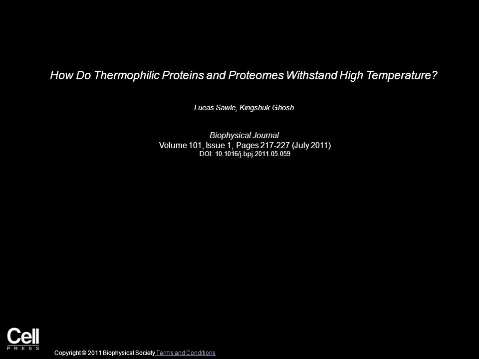 How Do Thermophilic Proteins and Proteomes Withstand High Temperature.