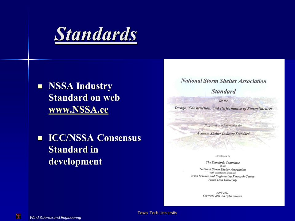 Wind Science and Engineering Texas Tech University Standards NSSA Industry Standard on web www.NSSA.cc NSSA Industry Standard on web www.NSSA.cc www.N