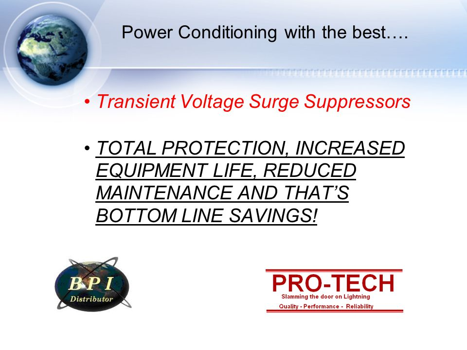 Power Conditioning with the best….