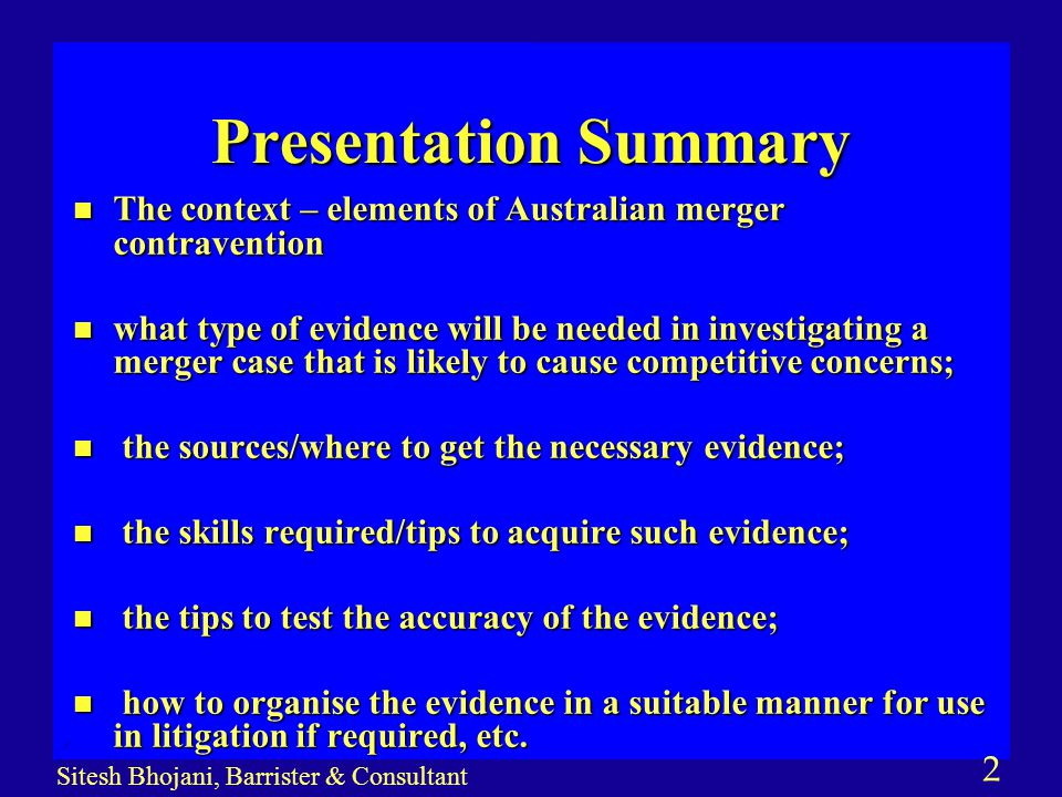 13 Sitesh Bhojani, Barrister & Consultant Case Examples Testing Evidence… n Evidence Provided Voluntarily by Companies involved compared with evidence provided by them under compulsion of law.