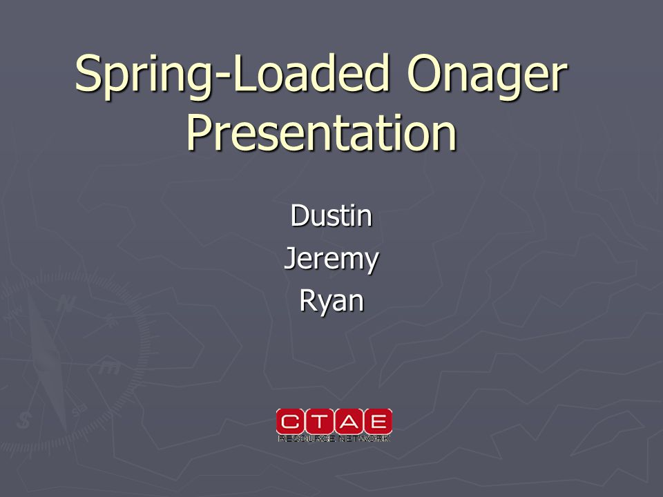 Spring-Loaded Onager Presentation DustinJeremyRyan