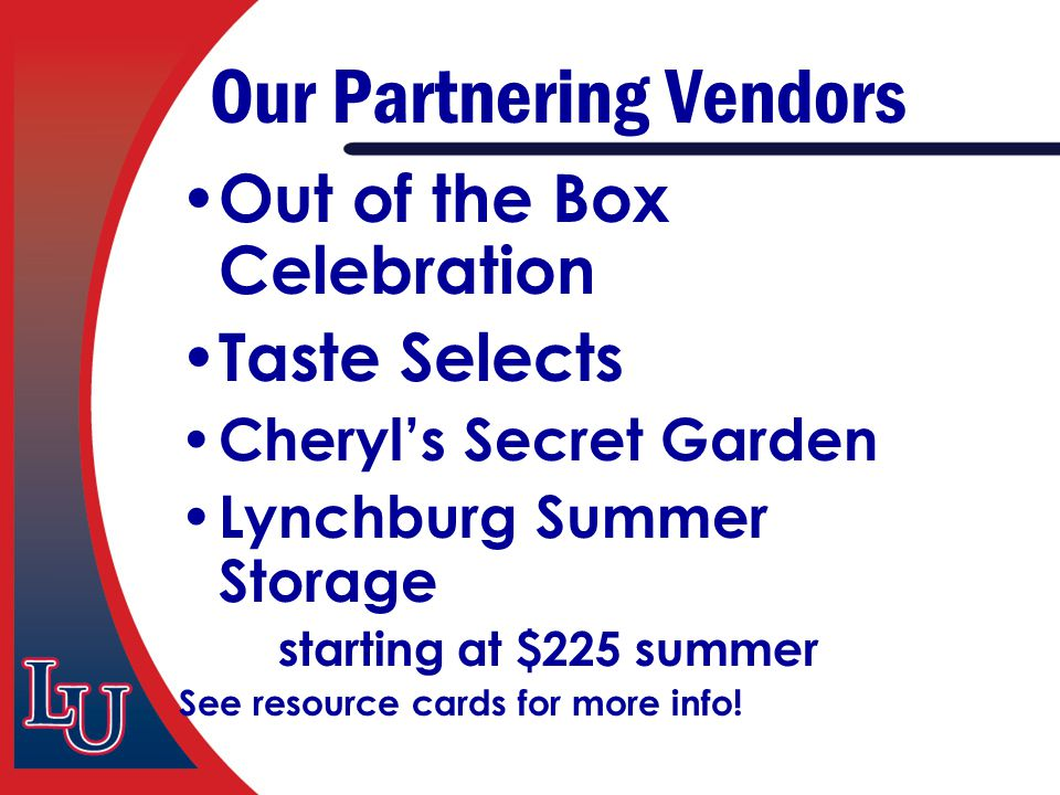 Our Partnering Vendors Out of the Box Celebration Taste Selects Cheryl's Secret Garden Lynchburg Summer Storage starting at $225 summer See resource c