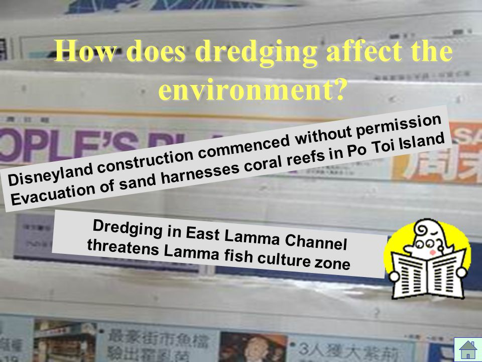 How does dredging affect the environment.