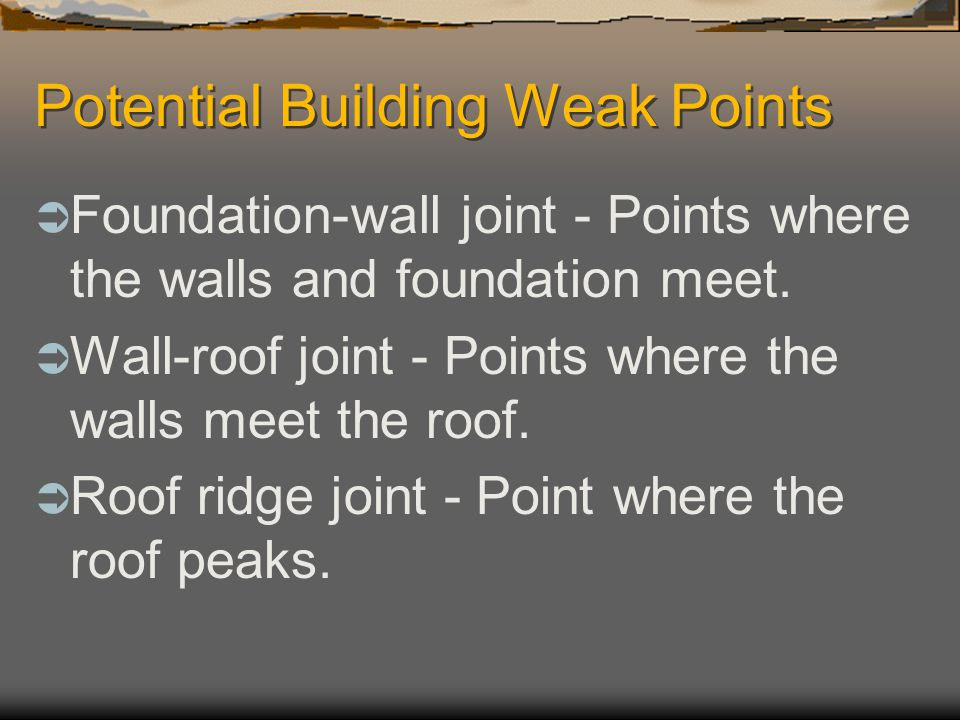 What can be done to prevent building failures?  Buildings are built from the opposite order they are decided upon. 1 st type of roof is decided 2 nd