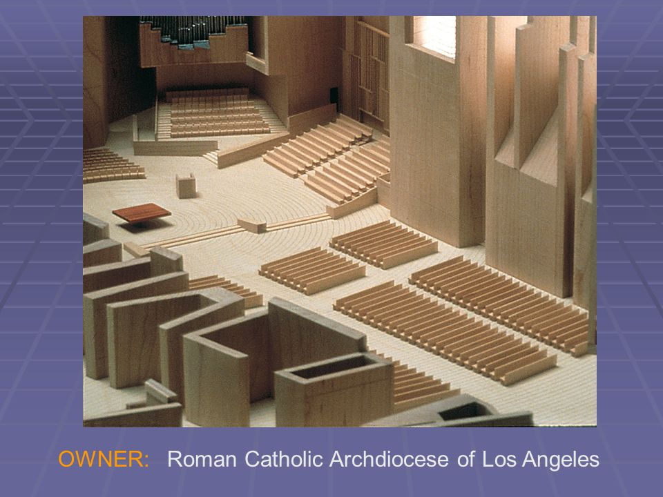 OWNER: Roman Catholic Archdiocese of Los Angeles
