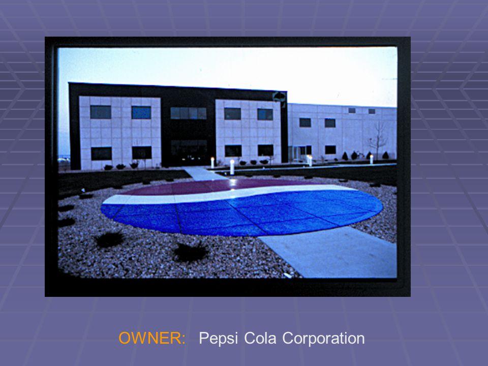 OWNER: Pepsi Cola Corporation