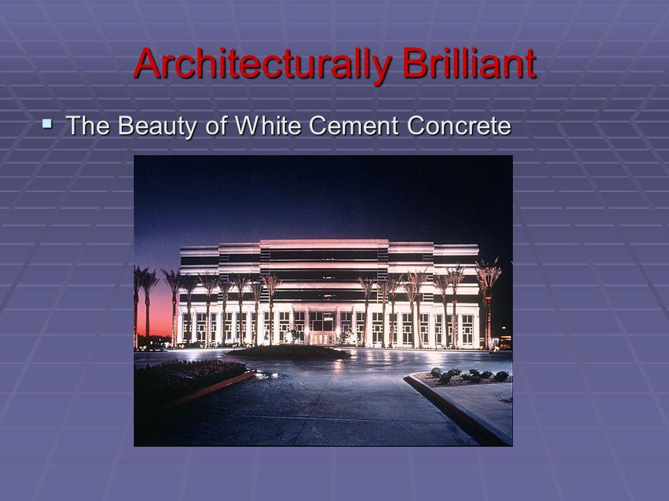 Architecturally Brilliant  The Beauty of White Cement Concrete