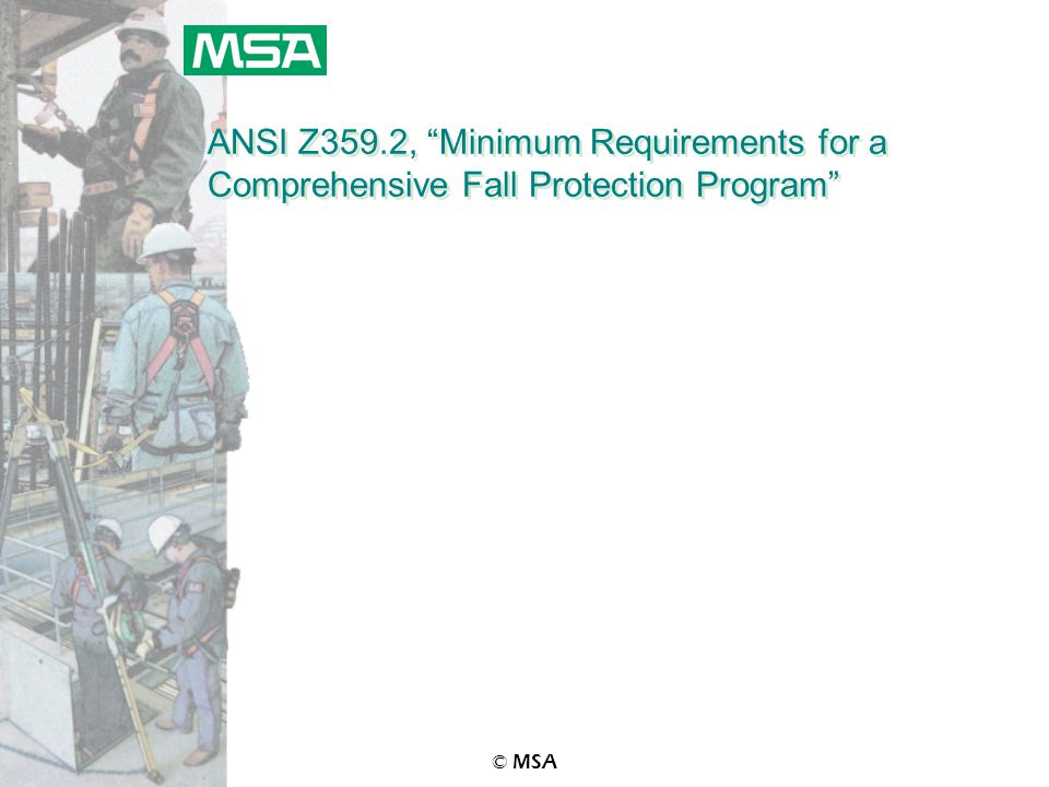 """© MSA ANSI Z359.2, """"Minimum Requirements for a Comprehensive Fall Protection Program"""""""