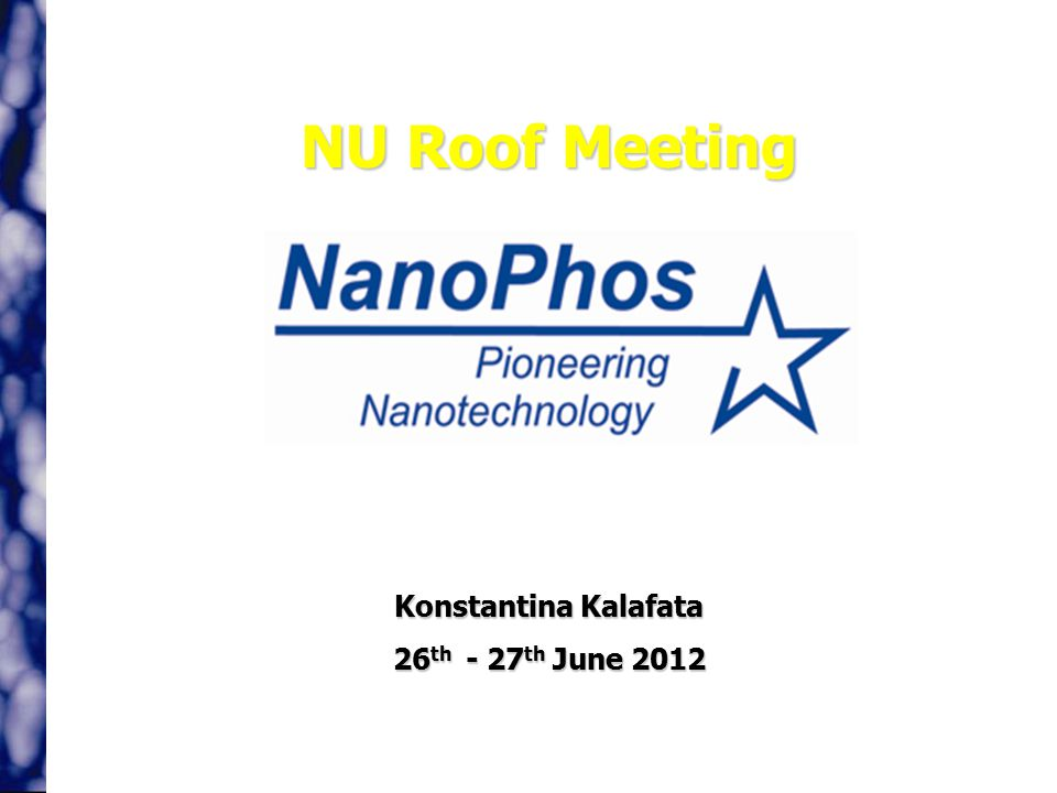 NU Roof Meeting Konstantina Kalafata 26 th - 27 th June 2012