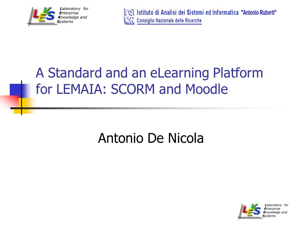 AGENDA eLearning Basic Concepts SCORM (Sharable Content Object Reference Model ) Moodle