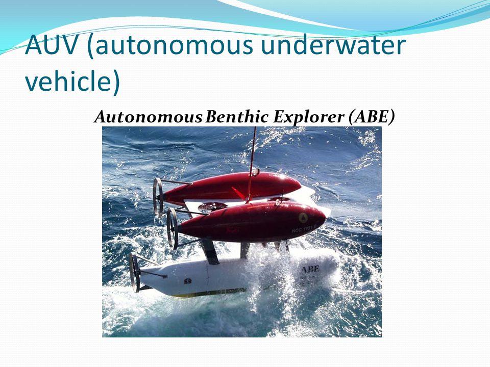 AUV (autonomous underwater vehicle) Autonomous Benthic Explorer (ABE)
