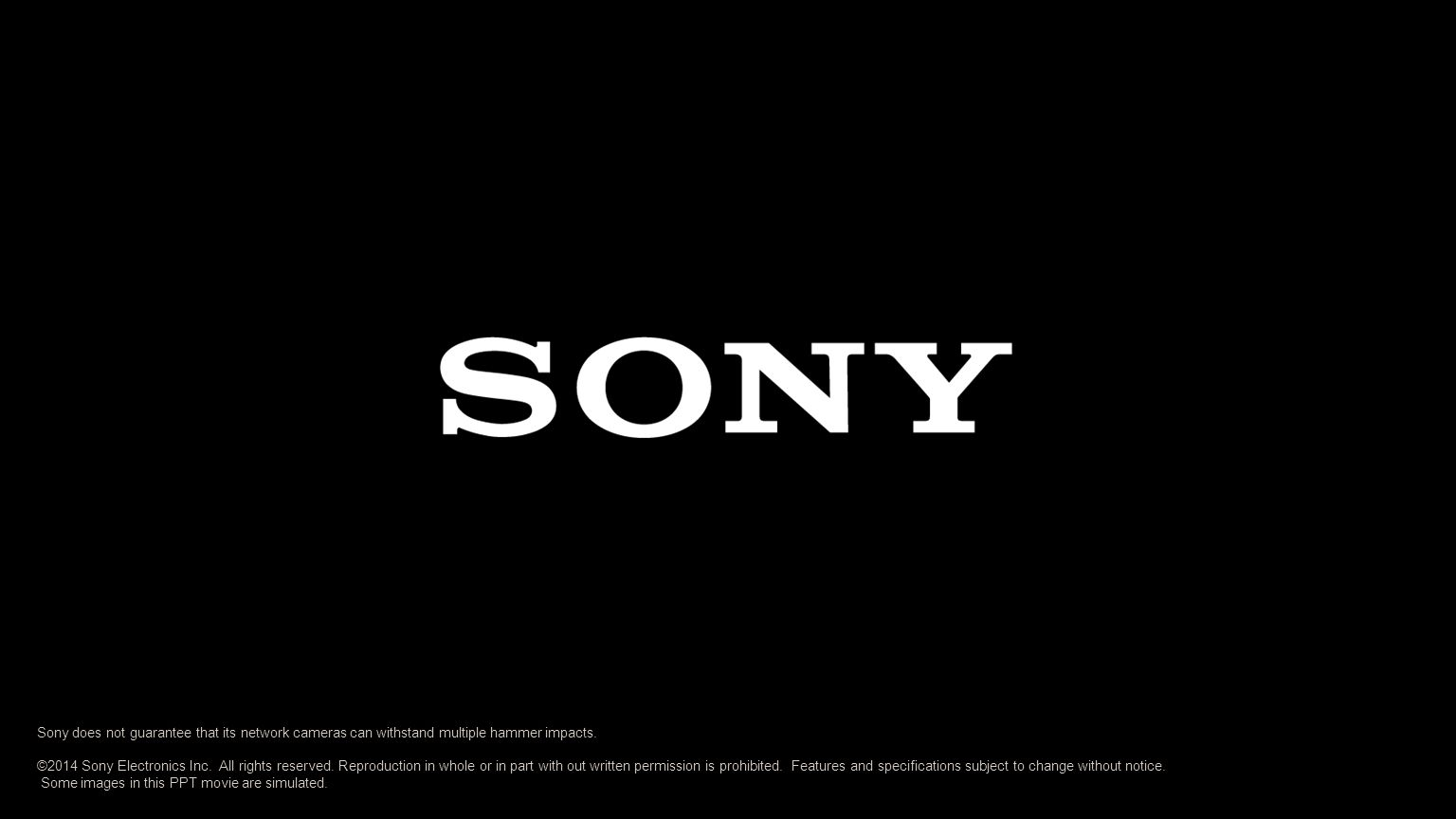 ©2014 Sony Electronics Inc. All rights reserved.
