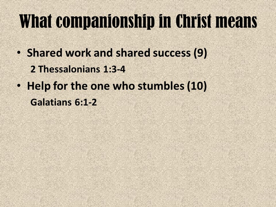 Ecclesiastes 4:9-12 Two are better than one, Because they have a good reward for their labor.