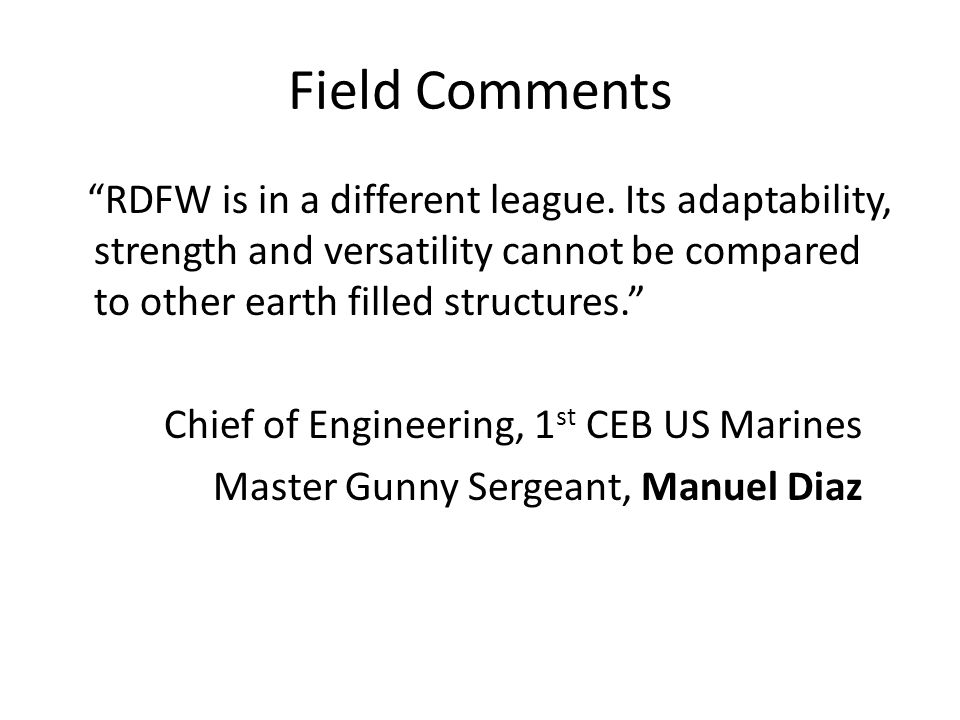 Field Comments RDFW is in a different league.