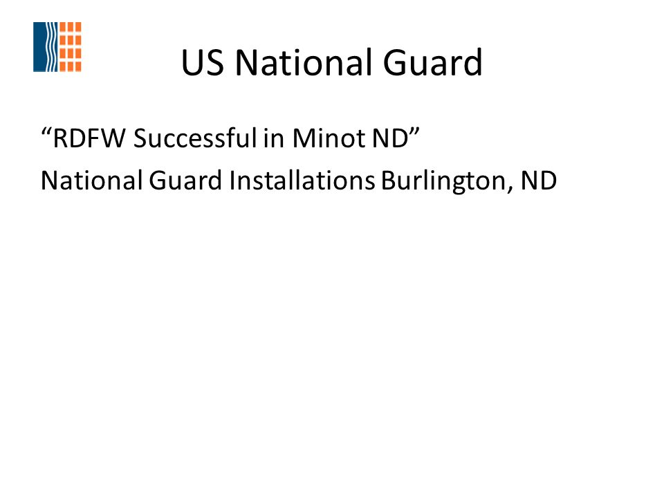 US National Guard RDFW Successful in Minot ND National Guard Installations Burlington, ND