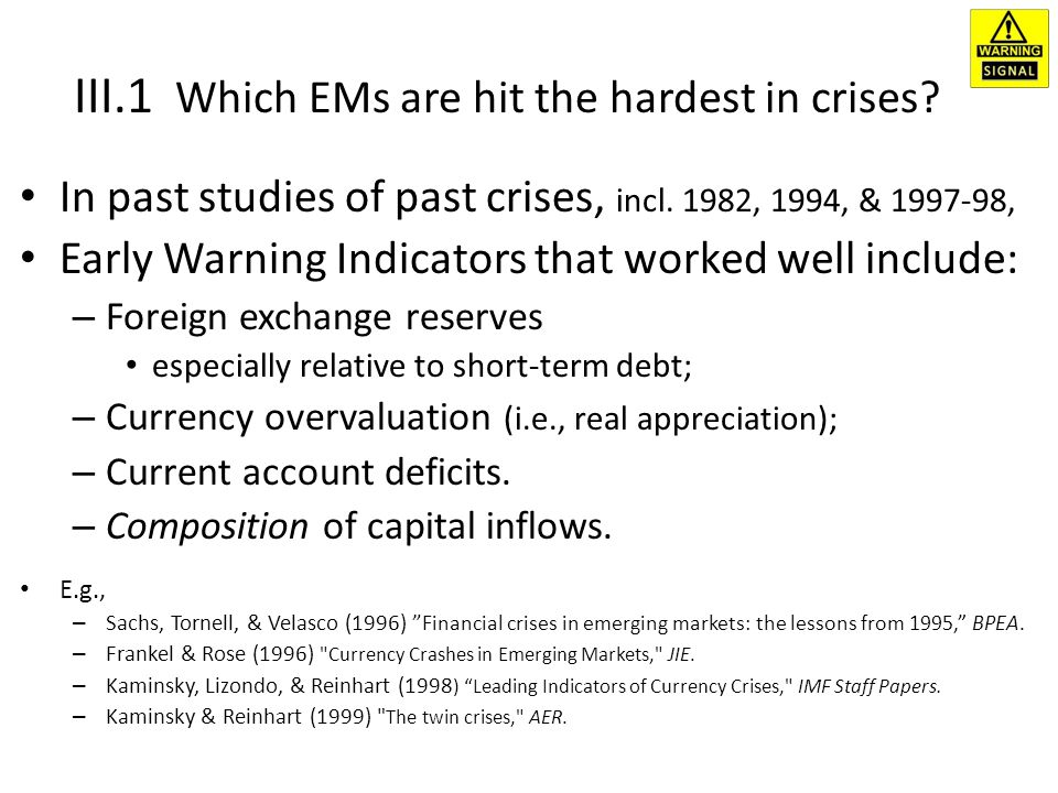 III.1 Which EMs are hit the hardest in crises.In past studies of past crises, incl.