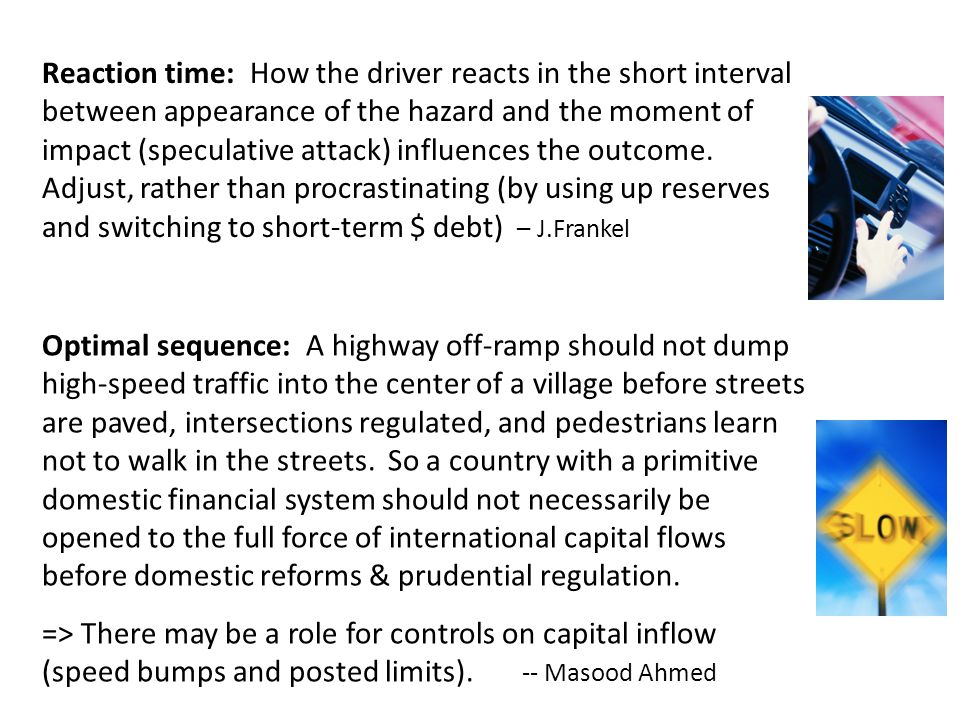 Optimal sequence: A highway off-ramp should not dump high-speed traffic into the center of a village before streets are paved, intersections regulated, and pedestrians learn not to walk in the streets.