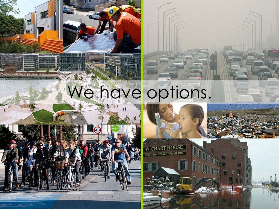We have options.